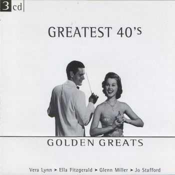 VA - Greatest 40's [3CD] (2001)