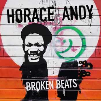 Horace Andy - Broken Beats (2013)