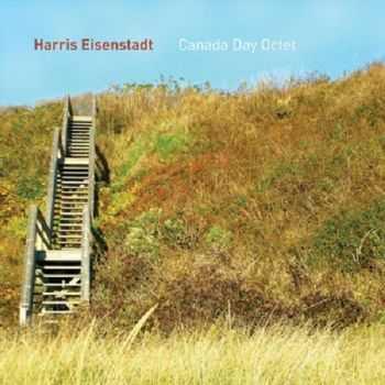 Harris Eisenstadt - Canada Day Octet (2012) HQ