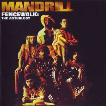 Mandrill - Fencewalk: The Anthology (1997) HQ