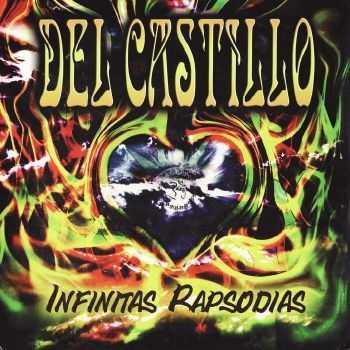 Del Castillo - Infinitas Rapsodias (2012) FLAC