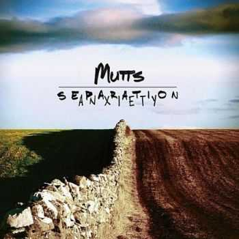 Mutts - Separation Anxiety (2012)