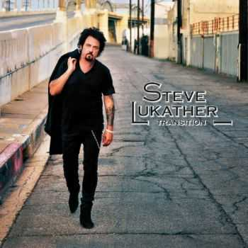 Steve Lukather - Transition (Limited Edition Deluxe Version) (2013)