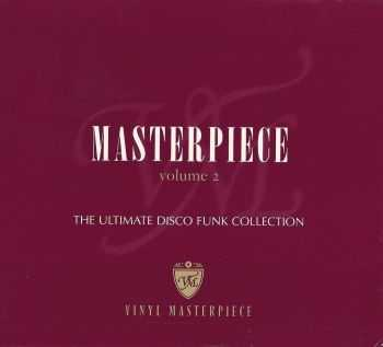 VA - Masterpiece Vol 2 The Ultimate Disco Funk Collection (2005) HQ
