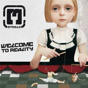 Steeld - Welcome to Reality (2012)