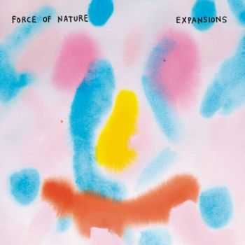 Force Of Nature - Expansions (2013)