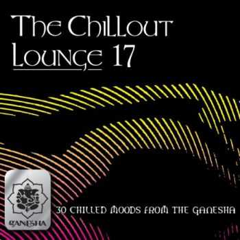 VA - The Chillout Lounge Vol 17 (2012)