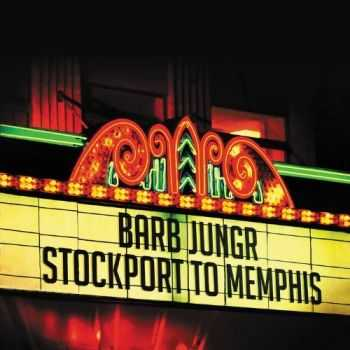 Barb Jungr - Stockport To Memphis (2012)