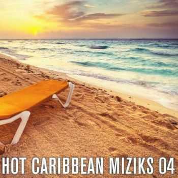 VA - Hot Caribbean Miziks 04 (2012)