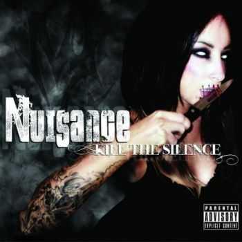 Nuisance - Kill the Silence (2012)