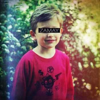 ZAMAY - ZAMAY EP (2013)