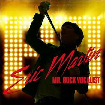 Eric Martin - Mr. Rock Vocalist (2012)