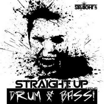 Straight Up Drum & Bass! Vol.3 (2013)
