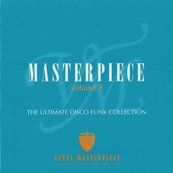 VA - Masterpiece Vol 8 The Ultimate Disco Funk Collection (2009) HQ