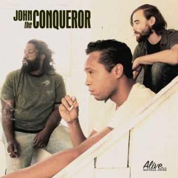 John The Conqueror - John The Conqueror (2012)