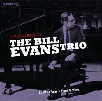 Bill Evans - The Very Best Of The Bill Evans Trio (2012)