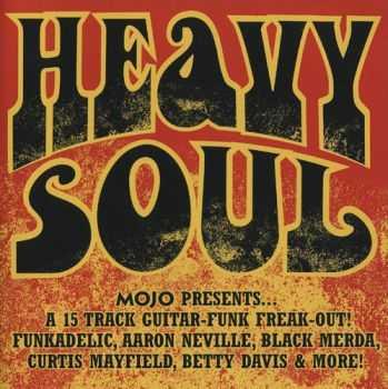 VA - Heavy Soul: MOJO Presents... 15 track guitar-funk Freak-Out!