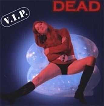 Dead - V.I.P (1998)