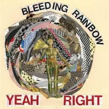 Bleeding Rainbow - Yeah Right (2013)