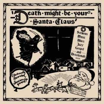 VA - Death Might Be Your Santa Claus (2012)