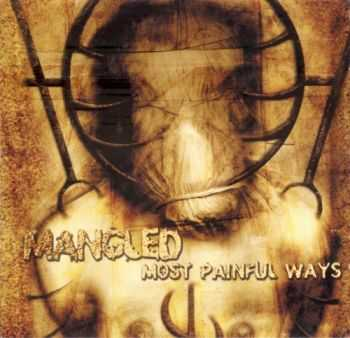 Mangled - Most Painful Ways (2001)