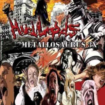 Muculords - Metallosaurus 3x (2009)