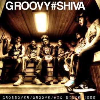 Groovy Shiva - Groovy#Shiva (EP) (2013)