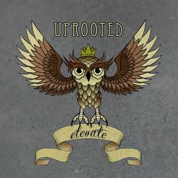 UpRooted - Elevate (EP) (2013)