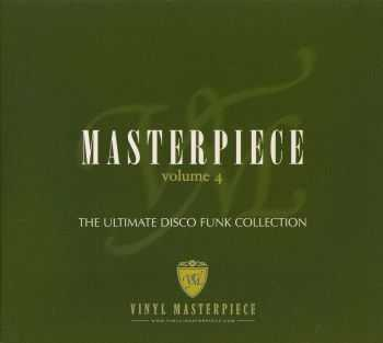 VA - Masterpiece Vol 4 The Ultimate Disco Funk Collection (2006)