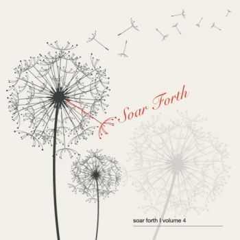 VA - Soar Forth Volume 4 (2012)