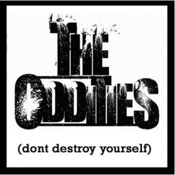 The Oddities - (Don't Destroy Yourself) [EP] (2013)