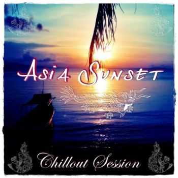 VA - Asia Sunset Chillout Session (2012)