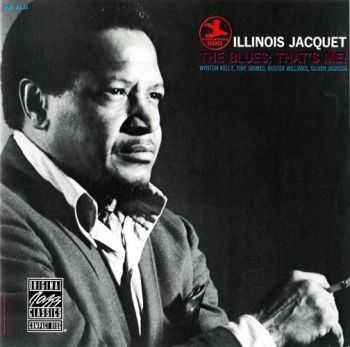 Illinois Jacquet - The Blues; That's Me! (1969)