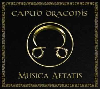 Capud Draconis - Musica Aetatis (2012)