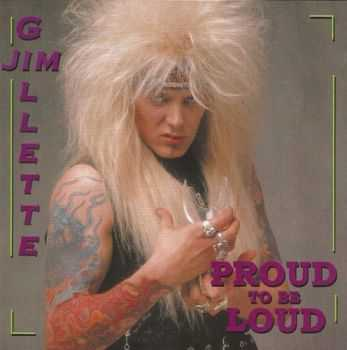 Jim Gillette - Proud To Be Loud (1987)