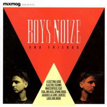 Mixmag Presents: Boys Noize and Friends (2013)