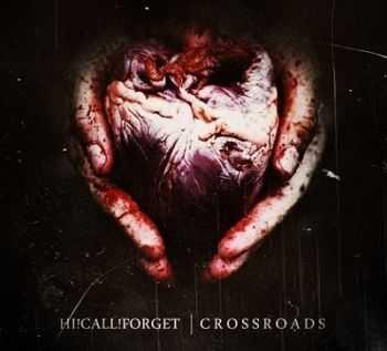 Hi!Call!Forget - Crossroads [Single] (2013)