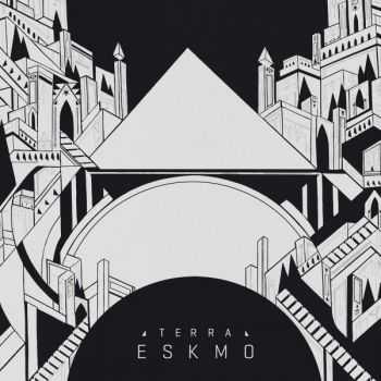 Eskmo - Terra EP (2013)