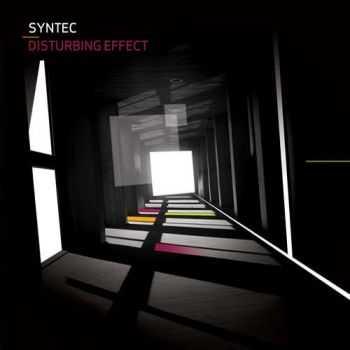 Syntec - Disturbing Effect (2013)