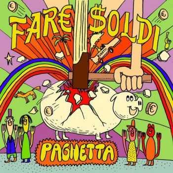 Fare Soldi - Paghetta (2012)