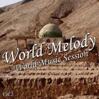 VA - World Melody Vol 2 (2011)