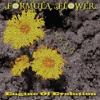 Formula Flower - Engine Of Evolution (2013)