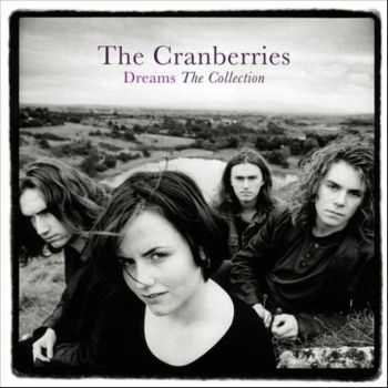 The Cranberries - Dreams: The Collection (2012)