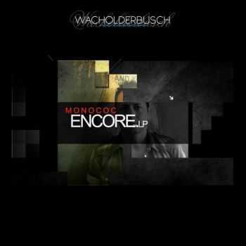 Monococ - Encore (2013)