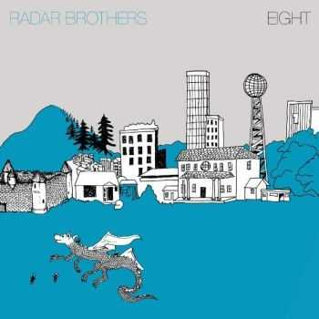 Radar Bros - Eight (2013)