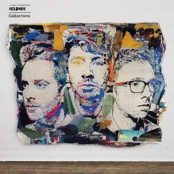 Delphic - Collections (iTunes Version) (2013)