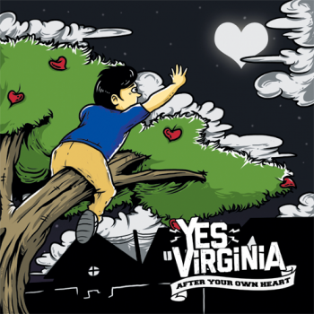 Yes Virginia � After Your Own Heart [EP] (2013)