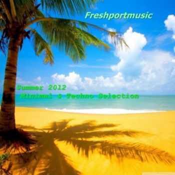 VA - Summer 2012 Minimal & Techno Selection (2012)