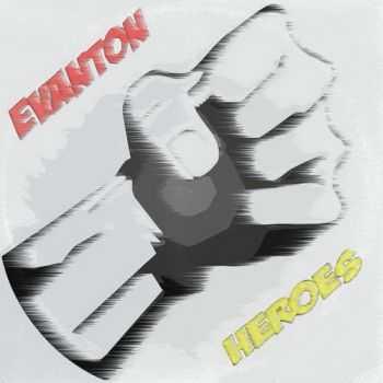 Evanton - Heroes (2013)