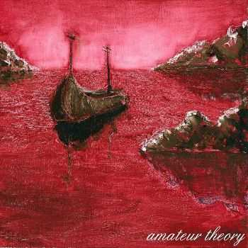 Amateur Theory - Amateur Theory (EP) (2012)